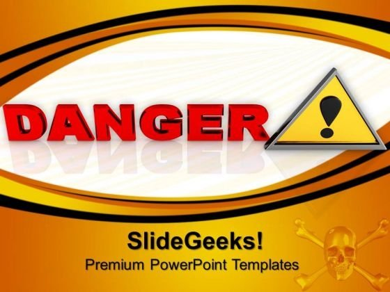 Danger Sign Security PowerPoint Templates And PowerPoint Themes 1012