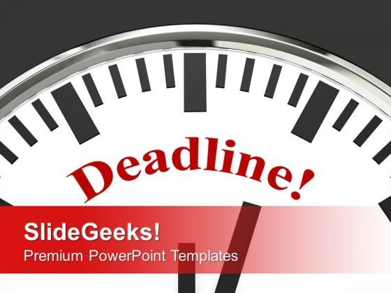 Deadline Business Meeting PowerPoint Templates Ppt Backgrounds For Slides 0113