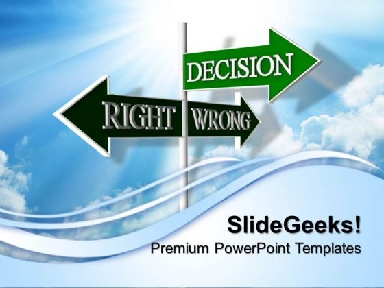Decision Signpost Business PowerPoint Templates And PowerPoint Themes 0812