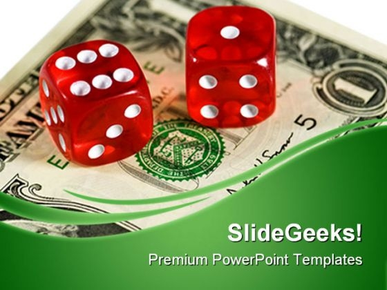 Dices And Dollar Business PowerPoint Templates And PowerPoint Backgrounds 0611