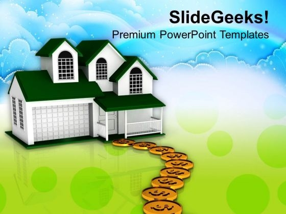 Dollar Coins Pathway To Sweet Home Family PowerPoint Templates Ppt Backgrounds For Slides 0213