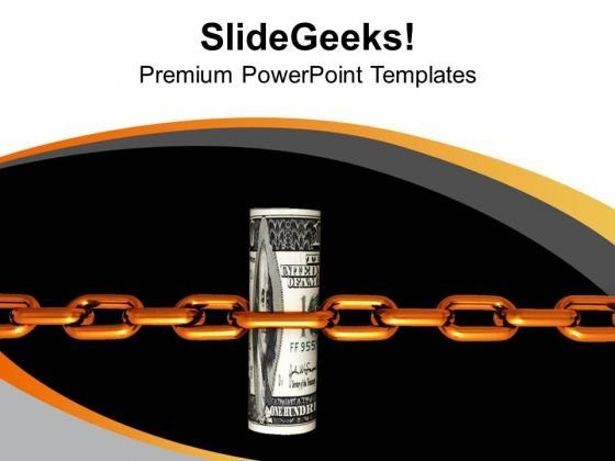Dollar Shackled With Chains Business Concept PowerPoint Templates Ppt Backgrounds For Slides 0313