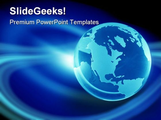 Earth Planet Globe PowerPoint Templates And PowerPoint Backgrounds 0311