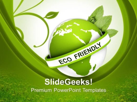 Eco Friendly Earth Environmental Nature PowerPoint Templates And PowerPoint Themes 0712