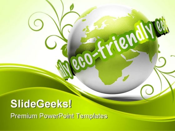 Eco Friendly Earth PowerPoint Themes And PowerPoint Slides 0211