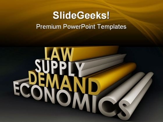 Economics Law Metaphor PowerPoint Templates And PowerPoint Backgrounds 1011