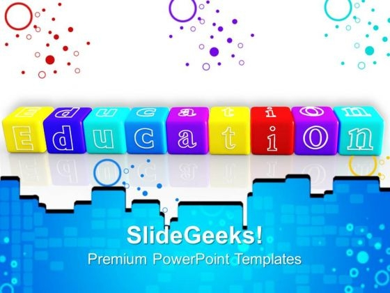 Education Blocks Future PowerPoint Templates And PowerPoint Themes 0912