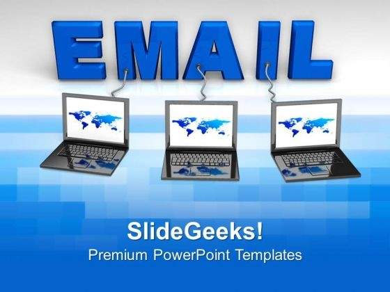 Email Is The Best Way Of Communication PowerPoint Templates Ppt Backgrounds For Slides 0413