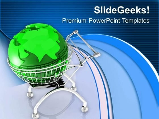 Enjoy Shopping With Global Market PowerPoint Templates Ppt Backgrounds For Slides 0713