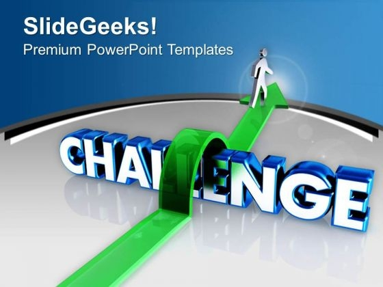 Face The Challenges In Life PowerPoint Templates Ppt Backgrounds For Slides 0513