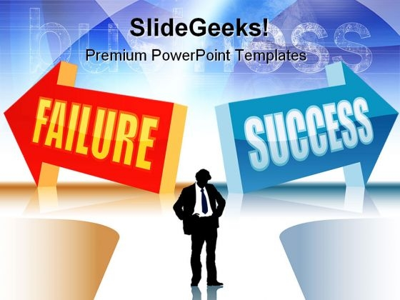 Failure And Success Business PowerPoint Templates And PowerPoint Backgrounds 0611