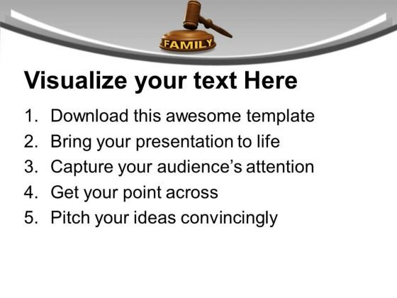 Family Law Powerpoint Templates Ppt Backgrounds For Slides 0213 Powerpoint Themes