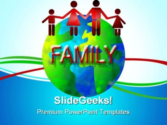 Family World Global PowerPoint Themes And PowerPoint Slides 0511