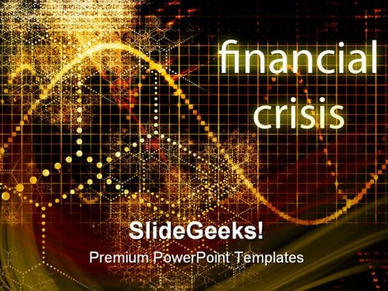 Financial Crisis Finance PowerPoint Themes And PowerPoint Slides 0511