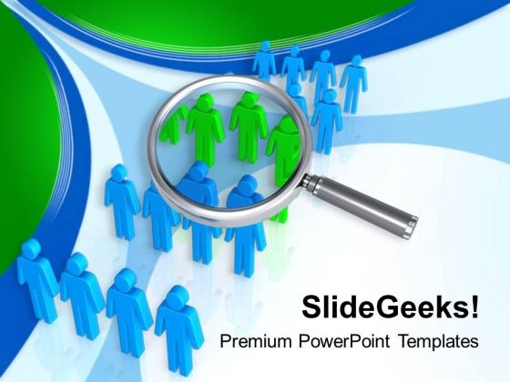 Find Right Persons For Employment PowerPoint Templates Ppt Backgrounds For Slides 0613