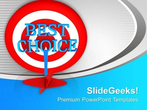 Find The Best Choice For Business PowerPoint Templates Ppt Backgrounds For Slides 0413