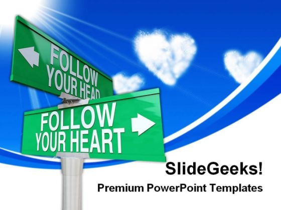Follow Your Heart Signpost Symbol PowerPoint Themes And PowerPoint Slides 0311
