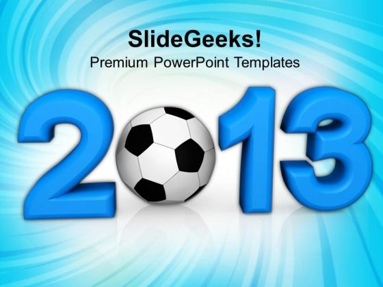 Football 2013 Competition PowerPoint Templates Ppt Backgrounds For Slides 1112