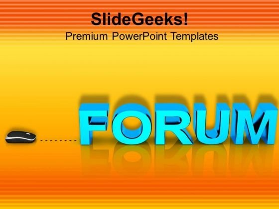 Forum With Computer Mouse PowerPoint Templates Ppt Backgrounds For Slides 0813