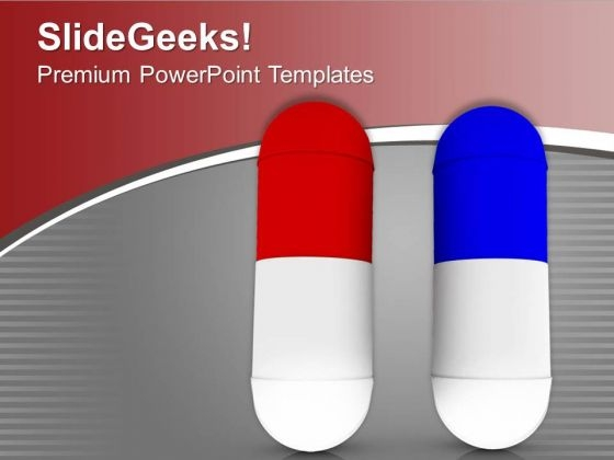 Get The Right Medicine PowerPoint Templates Ppt Backgrounds For Slides 0613