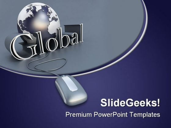 Global Communications Mouse PowerPoint Templates And PowerPoint Backgrounds 0611