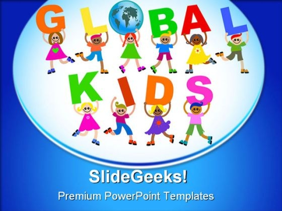 Global Kids Globe PowerPoint Templates And PowerPoint Backgrounds 0311