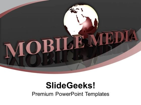 Global Mobile Media Concept PowerPoint Templates Ppt Backgrounds For Slides 0213