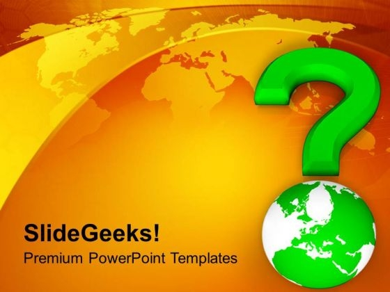 Global Questions Are Solvable PowerPoint Templates Ppt Backgrounds For Slides 0713