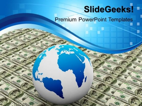 Globe Over Many American Dollar Business PowerPoint Templates And PowerPoint Themes 1012