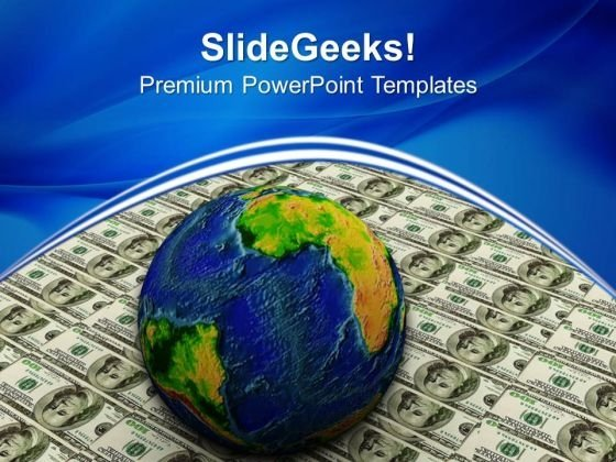 Globe Over Many American Dollar Finance PowerPoint Templates And PowerPoint Themes 1012