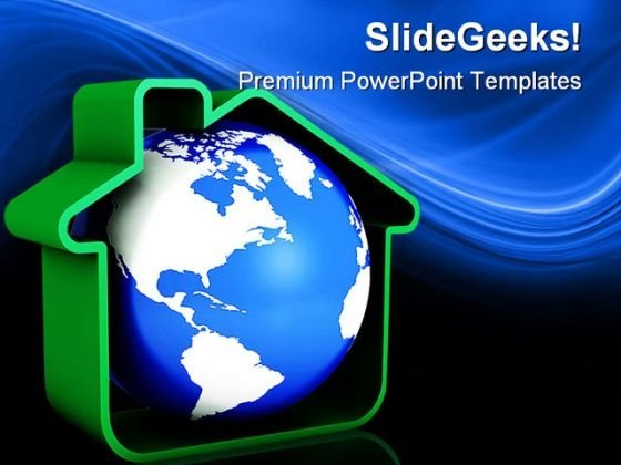 Globe With Home Real Estate PowerPoint Templates And PowerPoint Backgrounds 0311