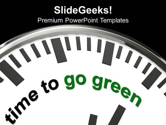 Go Green And Save Green Environment PowerPoint Templates Ppt Backgrounds For Slides 0513