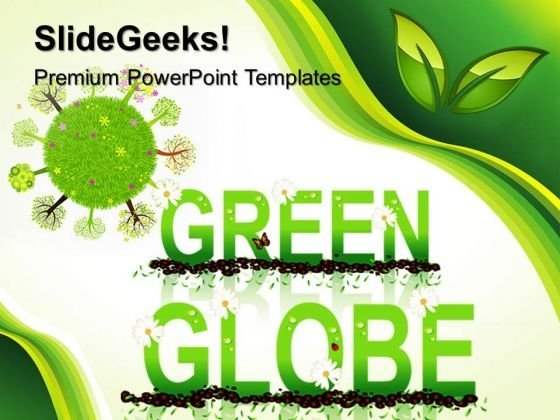 Go Green Globe PowerPoint Templates And PowerPoint Themes 0512