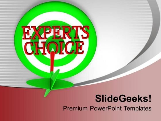 Go With Expert Choice For Business PowerPoint Templates Ppt Backgrounds For Slides 0413