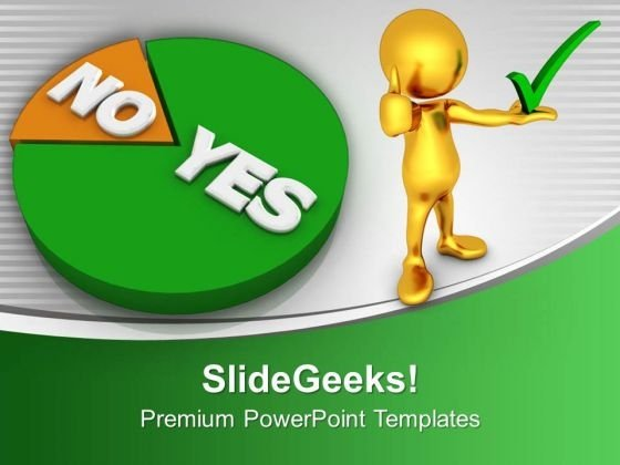 Go With Majority Shown By Pie Chart Graphic PowerPoint Templates Ppt Backgrounds For Slides 0413