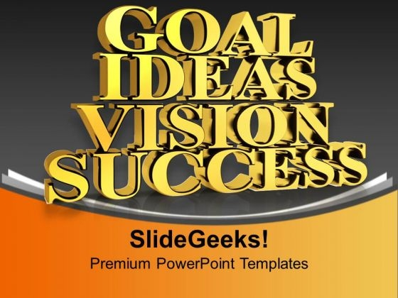 Goal Ideas Vision Success Business PowerPoint Templates Ppt Backgrounds For Slides 0313