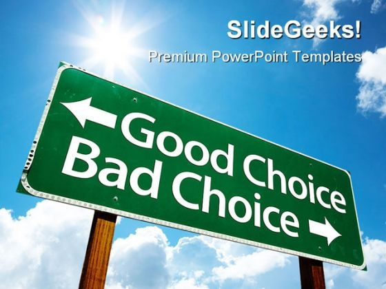 Good Choice Bad Choice Business PowerPoint Themes And PowerPoint Slides 0911