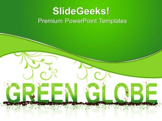 Green Globe Earth PowerPoint Templates And PowerPoint Themes 0512