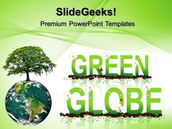 Green Globe Environment PowerPoint Templates And PowerPoint Themes 0312