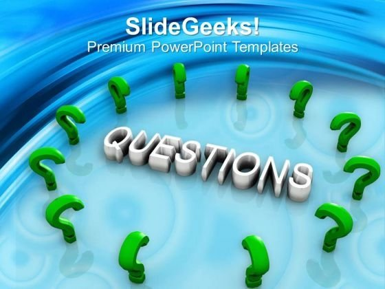 Green Question Marks Around The Word Questions PowerPoint Templates Ppt Backgrounds For Slides 1212