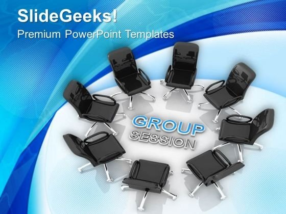 Group Sessions For Business PowerPoint Templates Ppt Backgrounds For Slides 0713