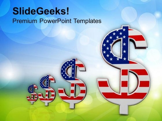 Growth In American Money PowerPoint Templates Ppt Backgrounds For Slides 0813