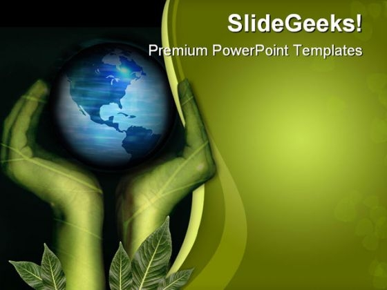 Hands And Earth Geographical PowerPoint Templates And PowerPoint Backgrounds 0611