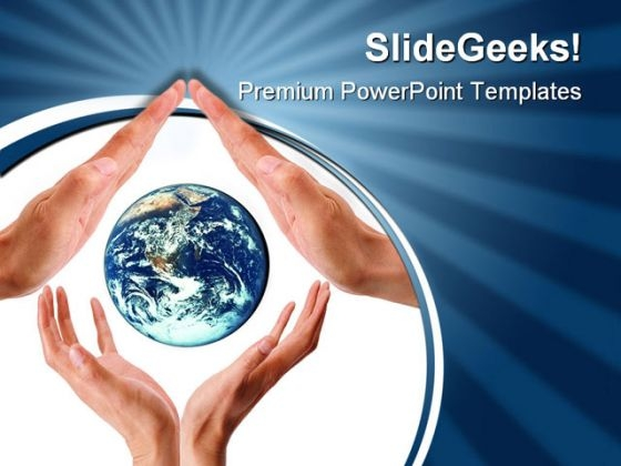 Hands Holds Earth Global PowerPoint Templates And PowerPoint Backgrounds 0211