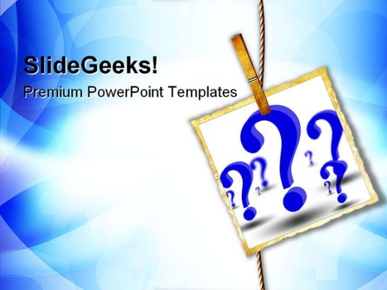 Hanging Question Picture Metaphor PowerPoint Templates And PowerPoint Backgrounds 0711