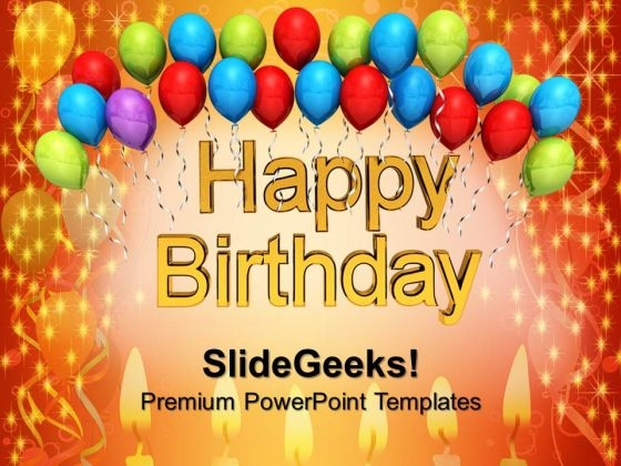 Happy Birthday Balloons Festival PowerPoint Templates And PowerPoint Themes 1012