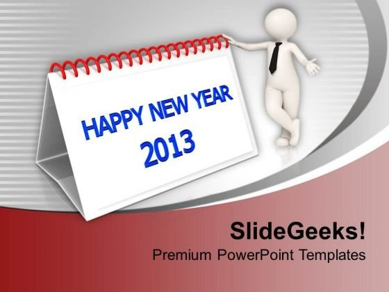 Happy New Year 2013 Calender Dates PowerPoint Templates Ppt Backgrounds For Slides 0113