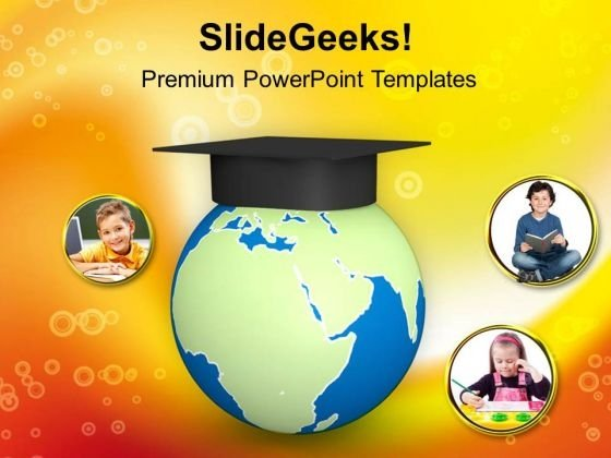 Hat On Globe Education Concept PowerPoint Templates Ppt Backgrounds For Slides 0813