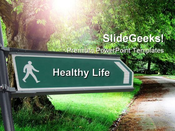 Healthy Life Signpost Nature PowerPoint Templates And PowerPoint Backgrounds 0511