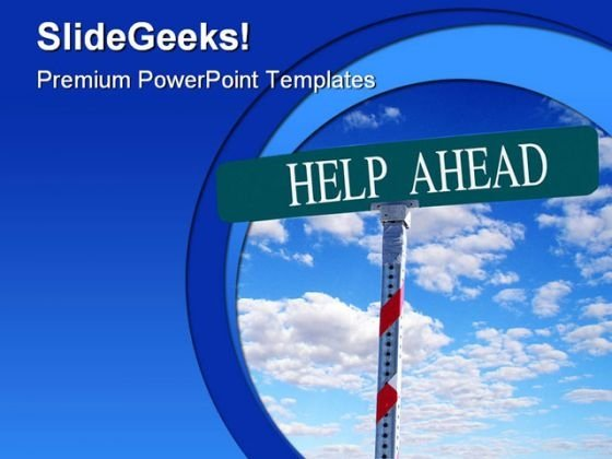 Help Ahead Metaphor PowerPoint Templates And PowerPoint Backgrounds 0911